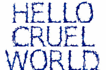 Hello [cruel] world!